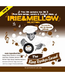 IRIE & MELLOW vol.9 -Mixed by KING RYUKYU SOUND-