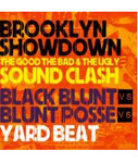 BROOKLYN SHOWDOWN SOUND CLASH -YARD BEAT-