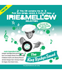 IRIE & MELLOW vol.10 Mixed by KING RYUKYU SOUND