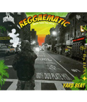 REGGAEMATIC -100% DUB PLATE MIX- -YARD BEAT-