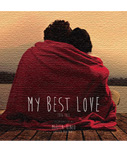 【CD】MY BEST LOVE 2016 FALL -Mixed By MARTIN-KINOO(CHELSEA movement)-