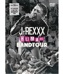 【DVD】J-REXXX -HUMAN BAND TOUR-