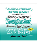 SUPER SOUL SHOW vol.9 -Acoustic Soul- -Selected by FADDA-T a.k.a. TURNER-