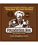 FOUNDATION BOX vol.5 Early Juggling Stylee -Mixed by KING RYUKYU SOUND-