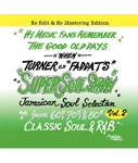 SUPER SOUL SHOW vol.2 Re Edit -FADDA-T's a.k.a TURNER from KING RYUKYU SOUND-