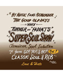 SUPER SOUL SHOW vol.7 -FADDA-T's a.k.a TURNER from KING RYUKYU SOUND-