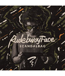 SCANDAL BAG -RUDEBWOY FACE-