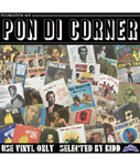 【CD】PON DI CORNER -Mixed by KIDD from FUJIYAMA-