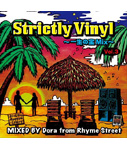 【CD】Strictly Vinyl- 一生の宝Mix- Vol,3 80s&90s Reggae Lovers -MIXED BY Dora from Rhyme Street-