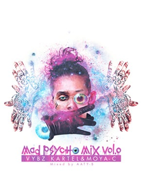 【CD】MAD PSYCHO MIX Vol.0 -VYBZ KARTEL & MOYA-C- -MOYA-C-
