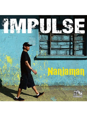 【CD】IMPULSE -NANJAMAN-