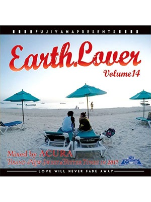 【CD】EARTH LOVER vol.14 -Mixed by ACURA from FUJIYAMA-