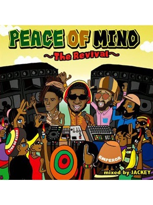 【CD】PEACE OF MIND -The Revival- -Mixed by JACKEY from EMPEROR-