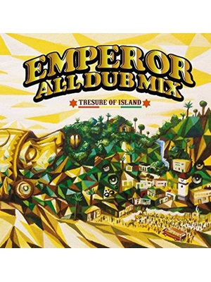 【CD】EMPEROR ALL DUB MIX -TRESURE OF ISLAND- -EMPEROR-