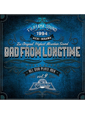 【CD】BAD FROM LONGTIME -FUJIYAMA-