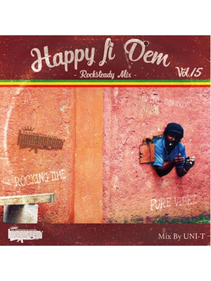 【CD】HAPPY FI DEM Vol.15 -Rocksteady Mix- -UNI-T from HUMAN CREST-