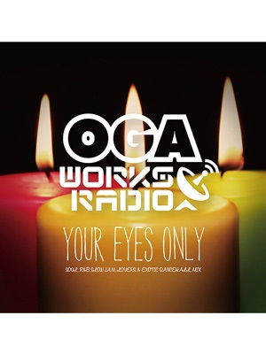 【CD】OGA WORKS RADIO MIX VOL.4 -YOUR EYES ONLY- -mixed by OGA rep.JAH WORKS-