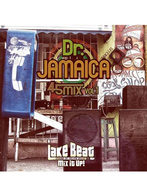 【CD】Dr.JAMAICA 45MIX Vol.1 -Mixed By LAKE BEAT-