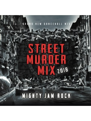 【CD】STREET MURDER MIX 2018 -MIGHTY JAM ROCK-