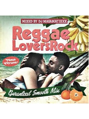 【CD】REGGAE LOVERS ROCK / DJ MA$AMATIXXX -RACYBULLET-