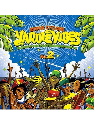 【CD】YARDIE VIBES VOL.2 -RODEM CYCLONE-