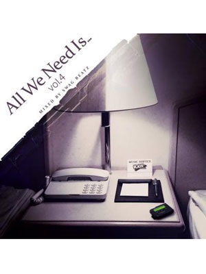 【CD】ALL WE NEED IS...vol.4 -SWAG BEATZ-