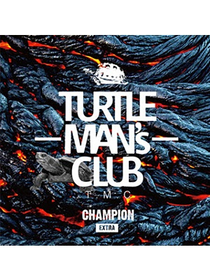 【CD】CHAMPION -EXTRA-(架空の先輩vs後輩SOUND CLASH)-TURTLE MAN's CLUB-