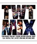 【CD】TEAM WORKS TOUR MIX -TEAM WORKS-