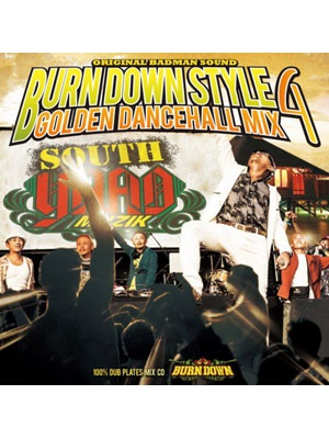 【CD】BURN DOWN STYLE -GOLDEN DANCEHALL MIX 4- -BURN DOWN-