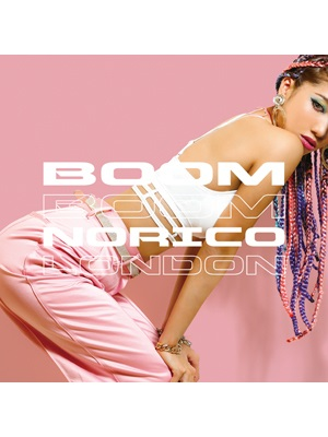 【CD】BOOM BOOM -NORICO LONDON-