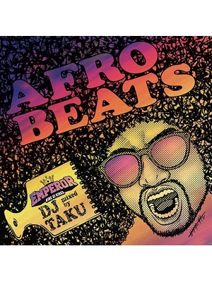 【CD】AFRO BEATS -DJ TAKU from EMPEROR-