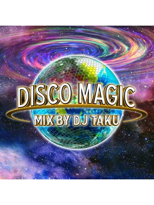 【CD】DISCO MAGIC -DJ TAKU from EMPEROR-