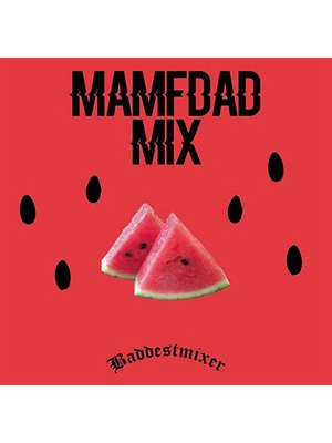 【CD】MAMFDAD MIX -Mix by Jackey fr EMPEROR-