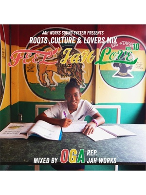 【CD】FEEL JAH LOVE VOL.10 -mixed by OGA rep. JAH WORKS-