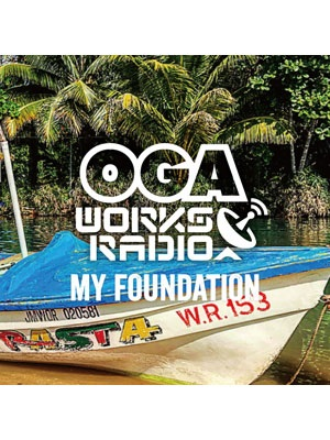【CD】OGA WORKS RADIO MIX VOL.9 -MY FOUNDATION- -MIXED BY OGA JAHWORKS-