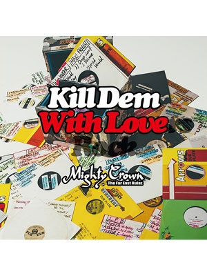 【CD】KILL DEM WITH LOVERS ROCK -MIGHTY CROWN-