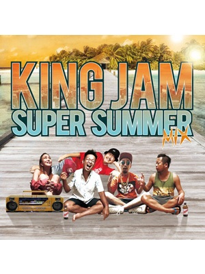 【CD】KING JAM SUPER SUMMER MIX -KING JAM-