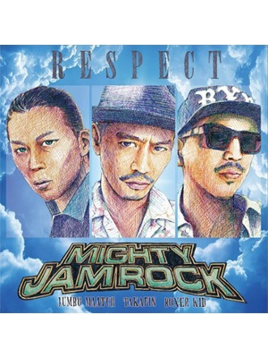 【CD】RESPECT -MIGHTY JAM ROCK-