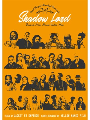 【DVD】Shadow Lord - Brand New Music Video Mix- -MIXED BY JACKEY(EMPEROR)/VIDEO DIRECTED BY YELLOW NAKED FILM-