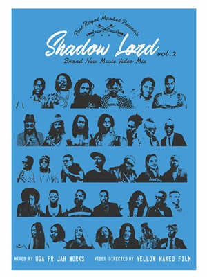 【DVD】Shadow Lord -Brand New Music Video Mix Vol.2- -Mixed by OGA from JAH WORKS-