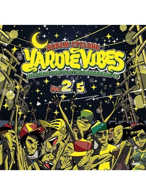 【CD】YARDIE VIBES VOL.2.5 -Mixed by RODEM CYCLONE-
