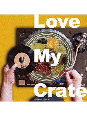 【CD】LOVE MY CRATE VOL.2 -LIBERTY-