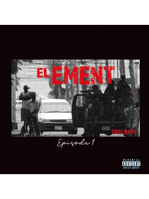 【CD】EL EMENT MIX Episode 1 -TIDAL WAVE-
