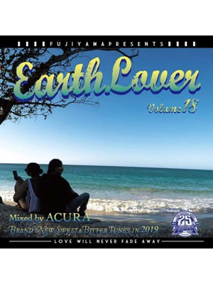 【CD】EARTH LOVER vol.18 -Mixed by ACURA from FUJIYAMA-
