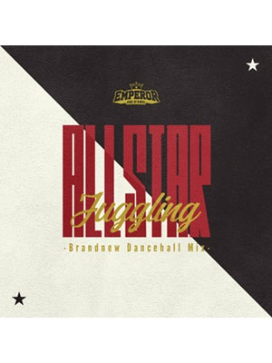 【CD】ALL STAR JUGGLING -EMPEROR-
