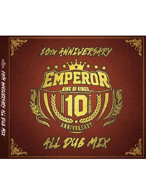 【CD】EMPEROR 10th Anniversary ALLDUB MIX -EMPEROR-