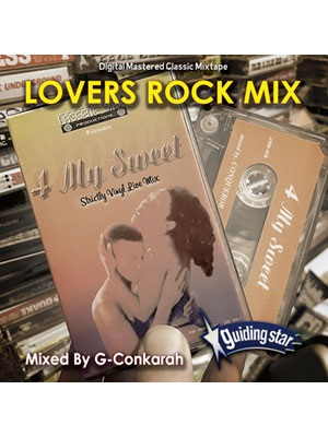 【CD】LOVERS ROCK MIX -Mixed By : G-Conkarah Of Guiding Star-