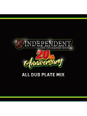 【CD】INDEPENDENT 2Oth ANNIVERSARY ALL DUB PLATE MIX -INDEPENDENT-