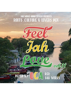 【CD】FEEL JAH LOVE Vol.11 -OGA fr JAH WORKS-