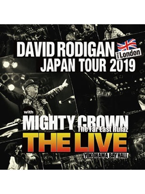 "【2CD】DAVID RODIGAN JAPAN TOUR 2019 with MIGHTY CROWN ""THE LIVE"" DAVID RODIGAN & MIGHTY CROWN"